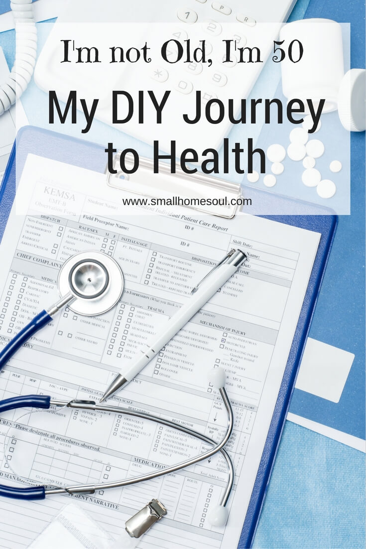 Come read about my DIY Journey to Health, sometimes you have to take things into your own hands! www.smallhomesoul.com