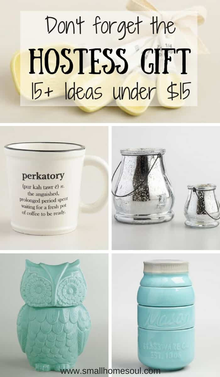 Hostess gift guide great gifts under 15 small home soul for Ideas for hostess gifts for dinner party