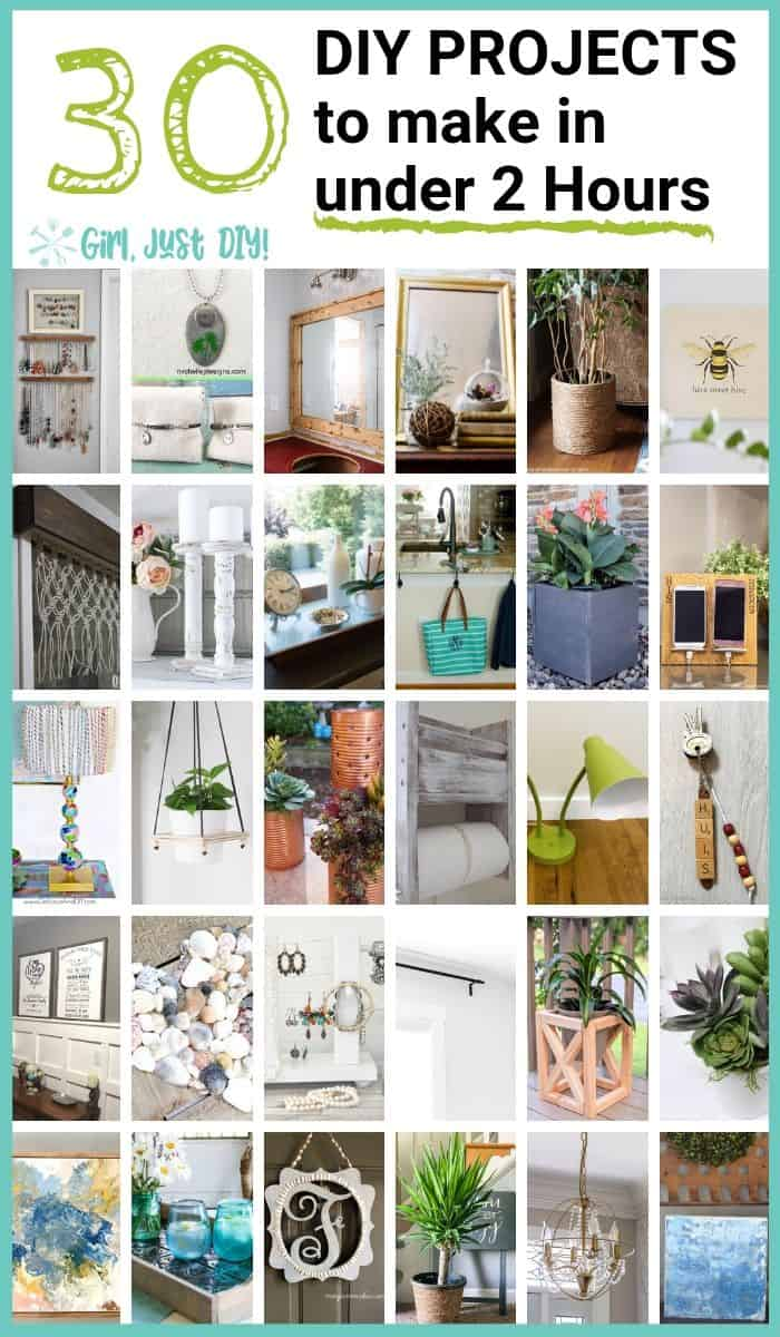 30 picture collage of diy projects to do in under 2 hours