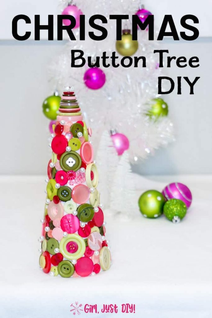 Tall picture of button Christmas Tree with decorated tree in the background and some text overlay.